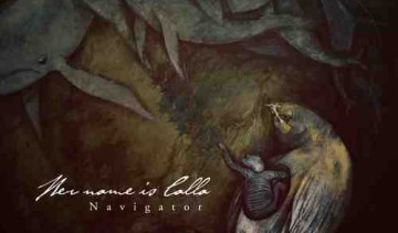 Her Name Is Calla – Navigator